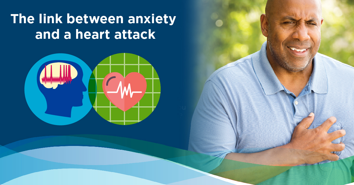 the link between anxiety and a heart attack